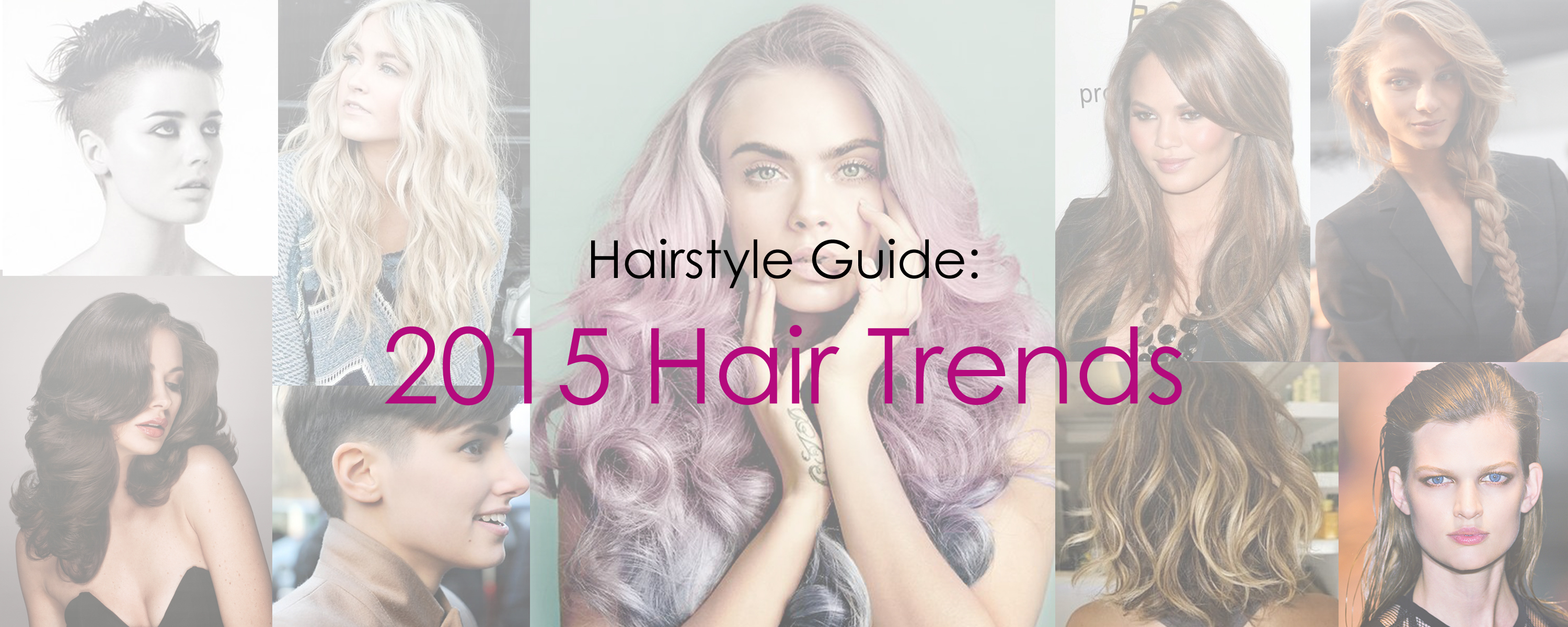 Hairstyle Guide: 2015 Hair Trends | Genesis Beauty